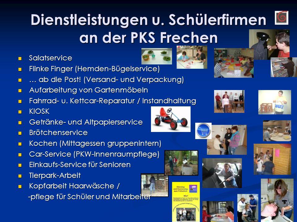 Dienstleistungen u. Schülerfirmen an der PKS Frechen Salatservice Salatservice Flinke Finger (Hemden-Bügelservice) Flinke Finger (Hemden-Bügelservice)