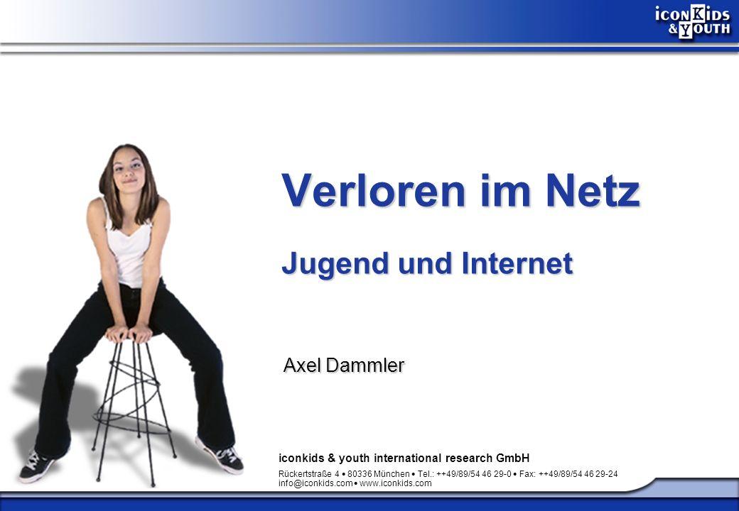 Verloren im Netz © iconkids & youth international research GmbH 52 Wenn wir die Jugend für die Gesellschaft erhalten wollen, dann müssen wir erst einmal unsere eigenen Hausaufgaben machen.