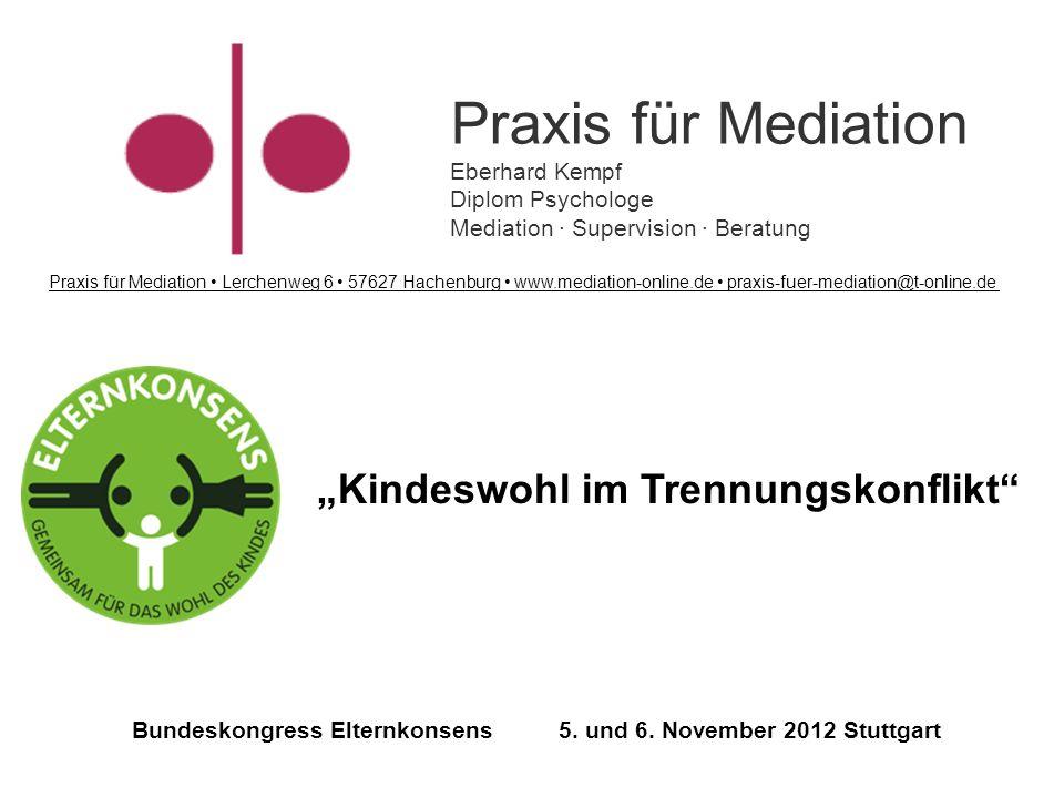 Praxis für Mediation Eberhard Kempf Diplom Psychologe Mediation · Supervision · Beratung Praxis für Mediation Lerchenweg 6 57627 Hachenburg www.mediat