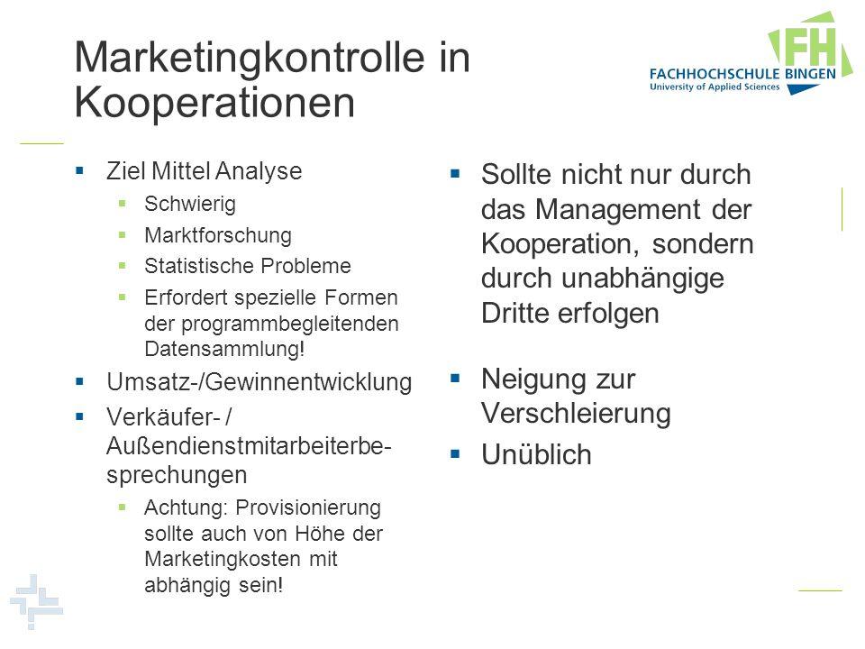 Marketingkontrolle in Kooperationen Ziel Mittel Analyse Schwierig Marktforschung Statistische Probleme Erfordert spezielle Formen der programmbegleite