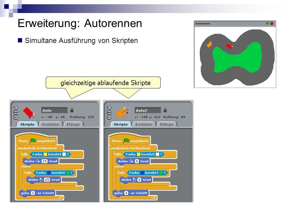 Erweiterung: Autorennen gleichzeitige ablaufende Skripte Simultane Ausführung von Skripten gleichzeitige ablaufende Skripte