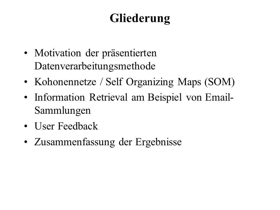 Einleitung / Motivation -großes Datenaufkommen in digitaler Form (Datenbanken, E-Mail-Sammlungen, Newsgroups,...) -zunehmende Unübersichtlichkeit Methode zur Klassifikation und Filterung der Informationen notwendig gewünschte Eigenschaften: 1.