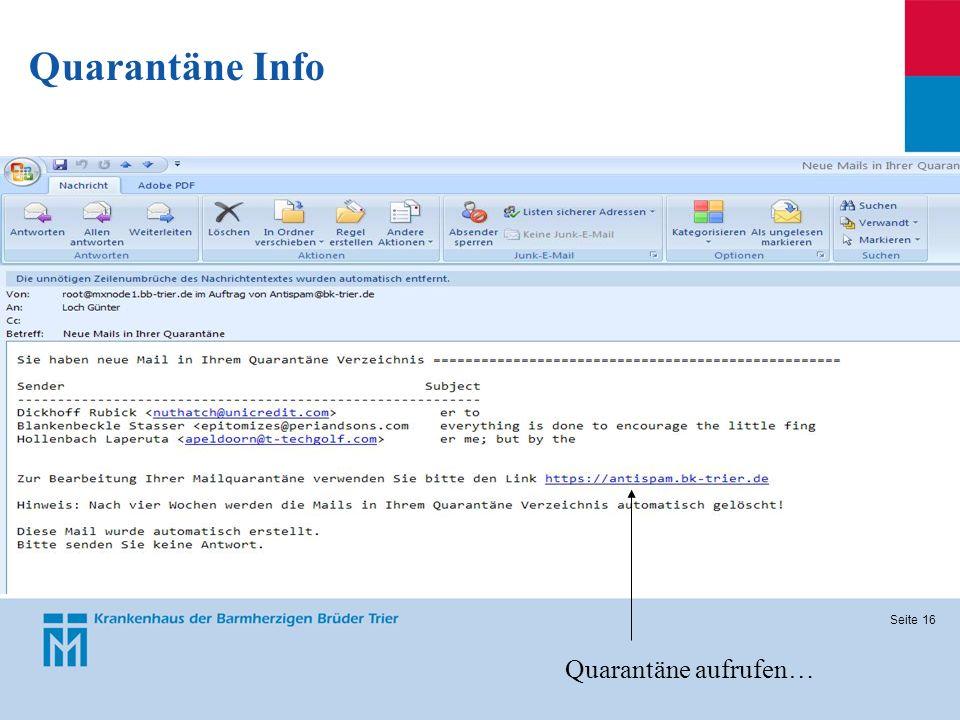 Seite 16 Quarantäne Info Quarantäne aufrufen…