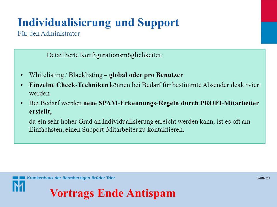 Seite 23 Detaillierte Konfigurationsmöglichkeiten: Whitelisting / Blacklisting – global oder pro Benutzer Einzelne Check-Techniken können bei Bedarf f