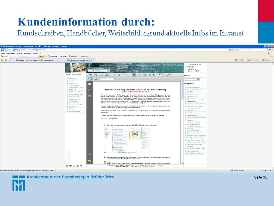 Seite 35 Kundeninformation durch: Rundschreiben, Handb ü cher, Weiterbildung und aktuelle Infos im Intranet