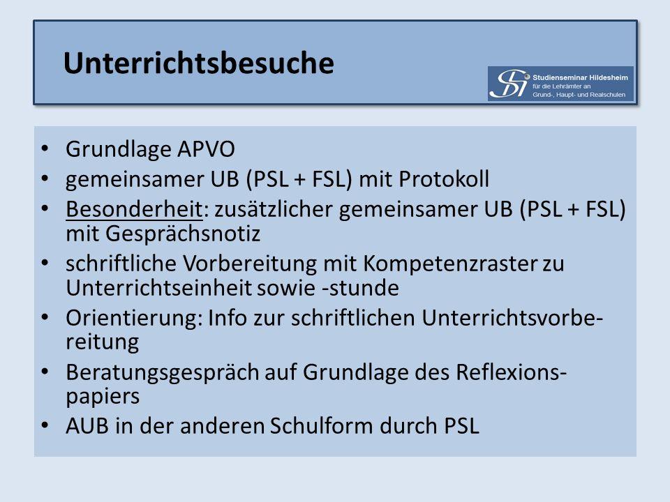 Grundlage APVO gemeinsamer UB (PSL + FSL) mit Protokoll Besonderheit: zusätzlicher gemeinsamer UB (PSL + FSL) mit Gesprächsnotiz schriftliche Vorberei