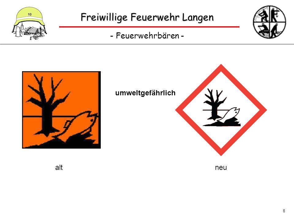 Freiwillige Feuerwehr Langen - Feuerwehrbären - 10 8 umweltgefährlich altneu