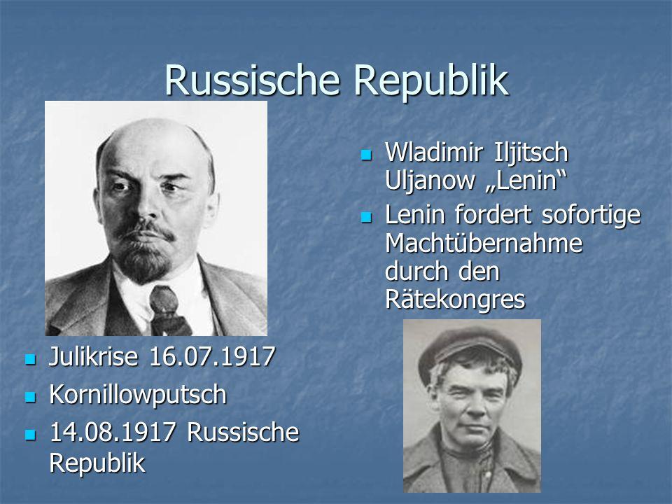 Russische Republik Wladimir Iljitsch Uljanow Lenin Wladimir Iljitsch Uljanow Lenin Lenin fordert sofortige Machtübernahme durch den Rätekongres Lenin