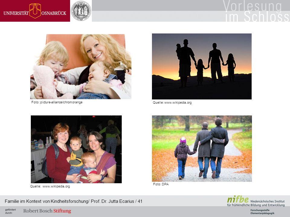Familie im Kontext von Kindheitsforschung/ Prof. Dr. Jutta Ecarius / 41 Foto: picture-alliance/chromorange Quelle: www.wikipedia.org Foto: DPA