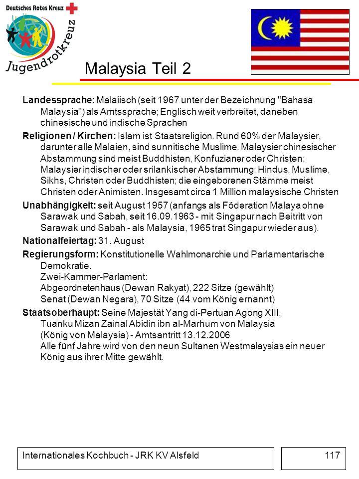 Internationales Kochbuch - JRK KV Alsfeld117 Malaysia Teil 2 Landessprache: Malaiisch (seit 1967 unter der Bezeichnung