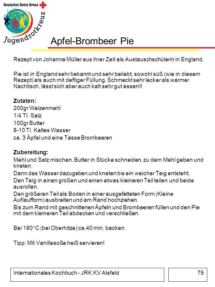 Internationales Kochbuch - JRK KV Alsfeld75 Apfel-Brombeer Pie Rezept von Johanna Müller aus ihrer Zeit als Austauschschülerin in England. Pie ist in