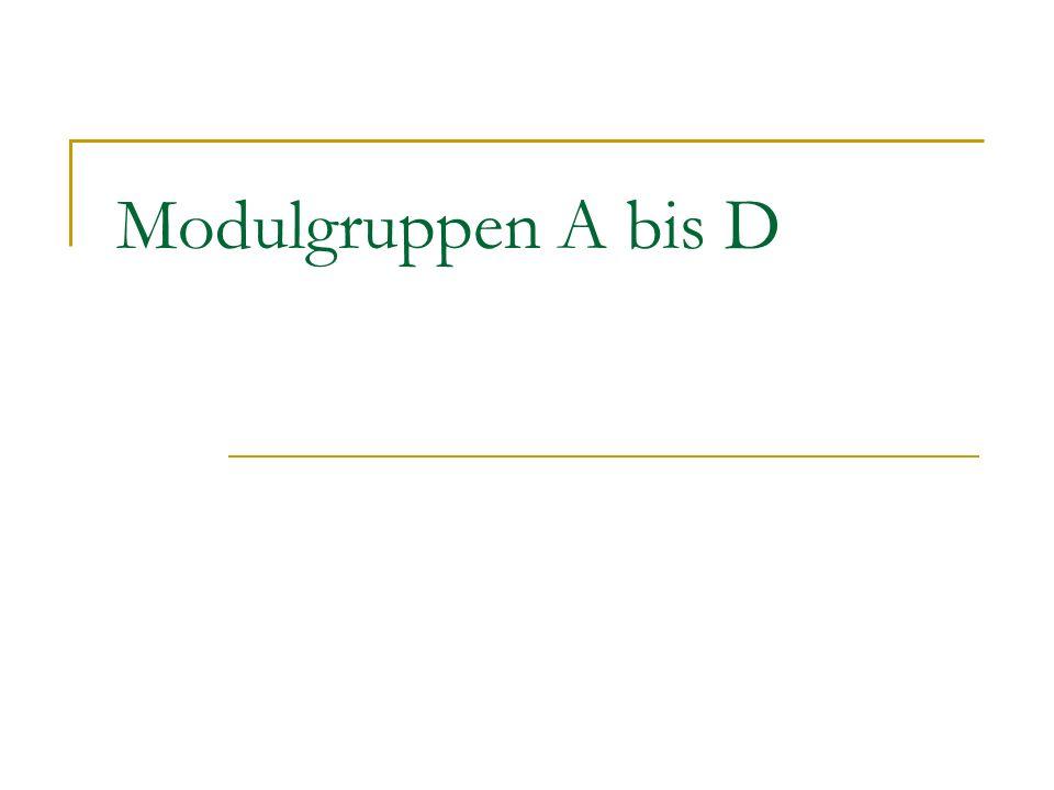 Modulgruppen A bis D