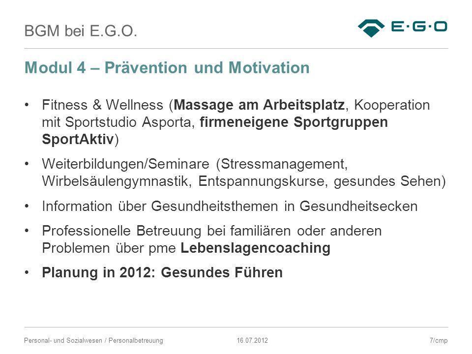 BGM bei E.G.O. 16.07.2012Personal- und Sozialwesen / Personalbetreuung Modul 4 – Prävention und Motivation Fitness & Wellness (Massage am Arbeitsplatz