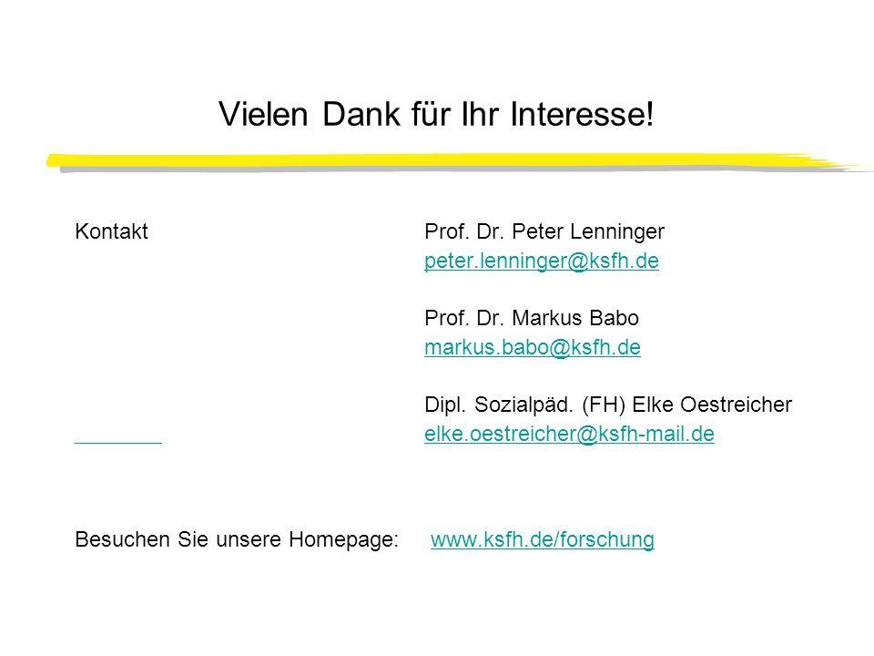 Vielen Dank für Ihr Interesse! KontaktProf. Dr. Peter Lenninger peter.lenninger@ksfh.de Prof. Dr. Markus Babo markus.babo@ksfh.de Dipl. Sozialpäd. (FH