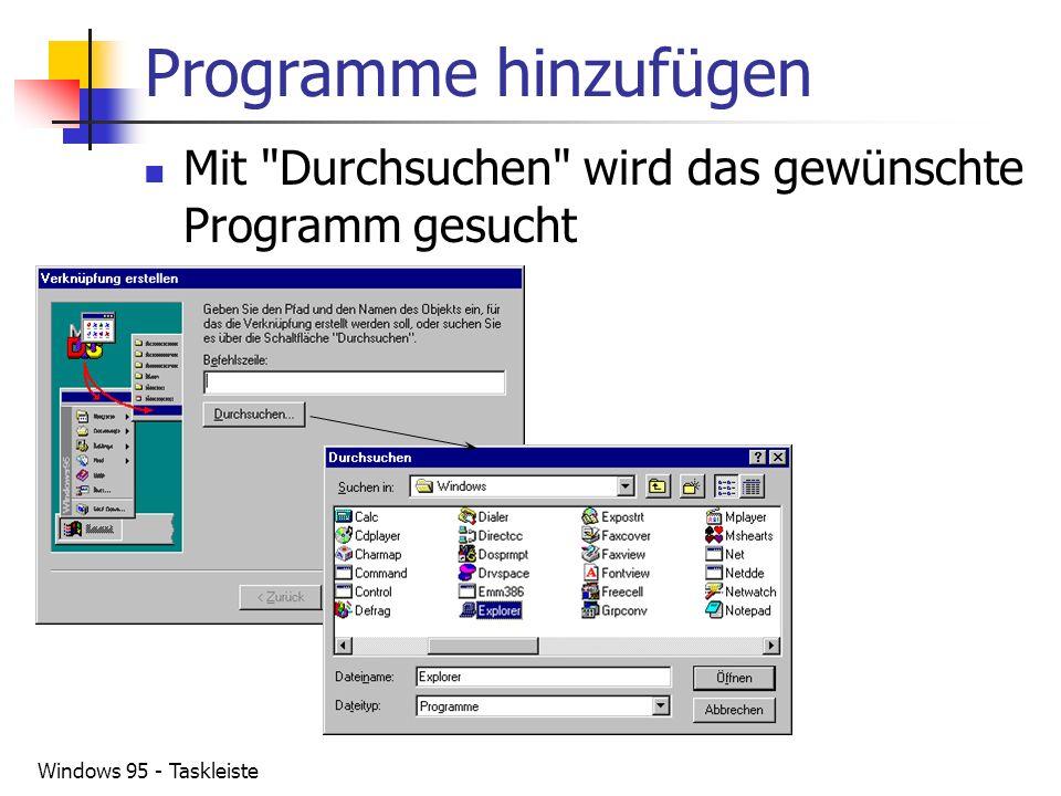 Windows 95 - Taskleiste Programme hinzufügen Mit