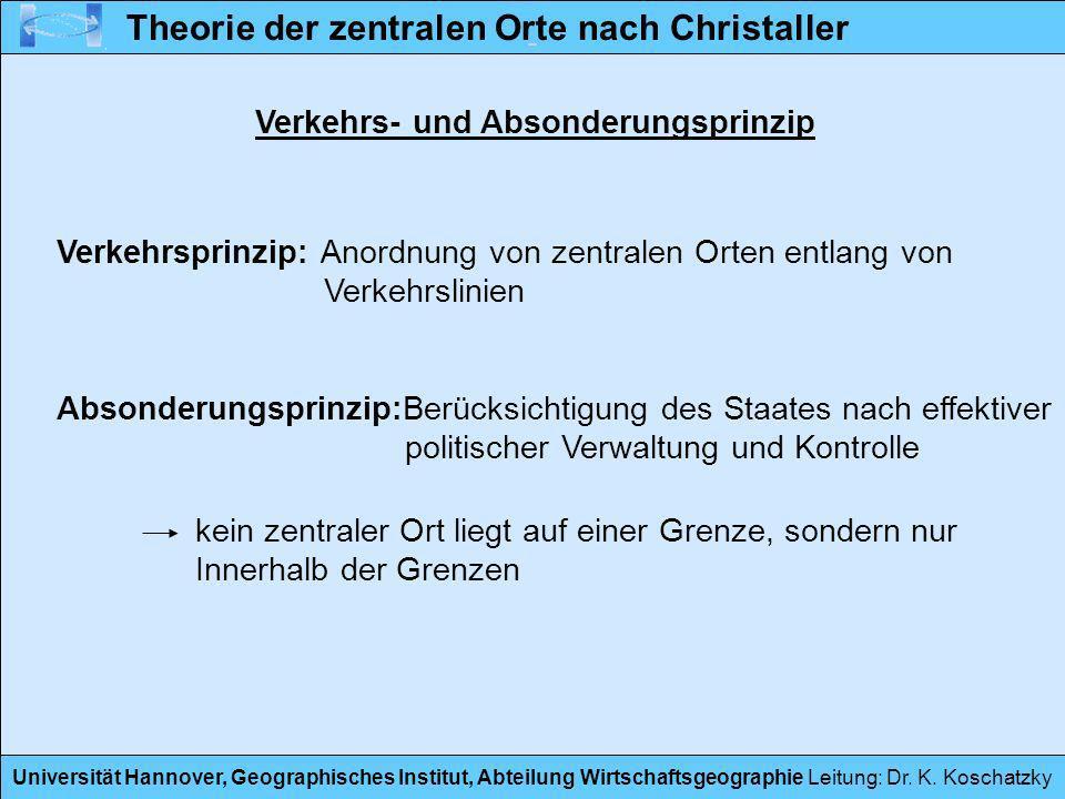 Universität Hannover, Geographisches Institut, Abteilung Wirtschaftsgeographie Leitung: Dr. K. Koschatzky Theorie der zentralen Orte nach Christaller