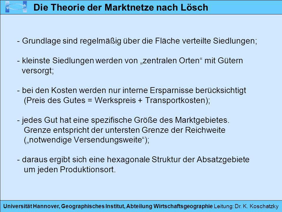 Universität Hannover, Geographisches Institut, Abteilung Wirtschaftsgeographie Leitung: Dr. K. Koschatzky - Grundlage sind regelmäßig über die Fläche