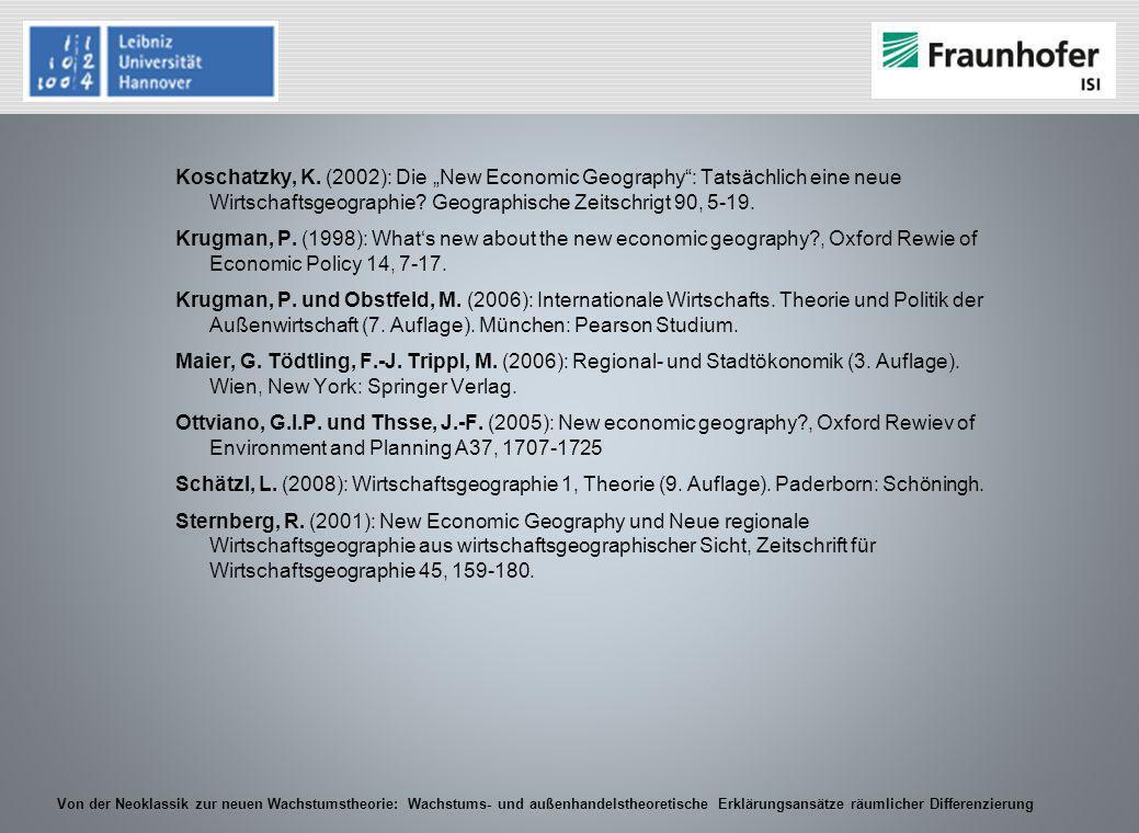 Von der Neoklassik zur neuen Wachstumstheorie: Wachstums- und außenhandelstheoretische Erklärungsansätze räumlicher Differenzierung Koschatzky, K. (20