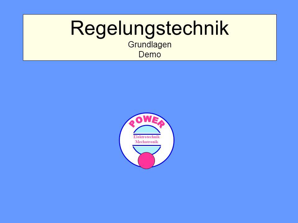 Regelungstechnik Grundlagen Demo Elektrotechnik Mechatronik
