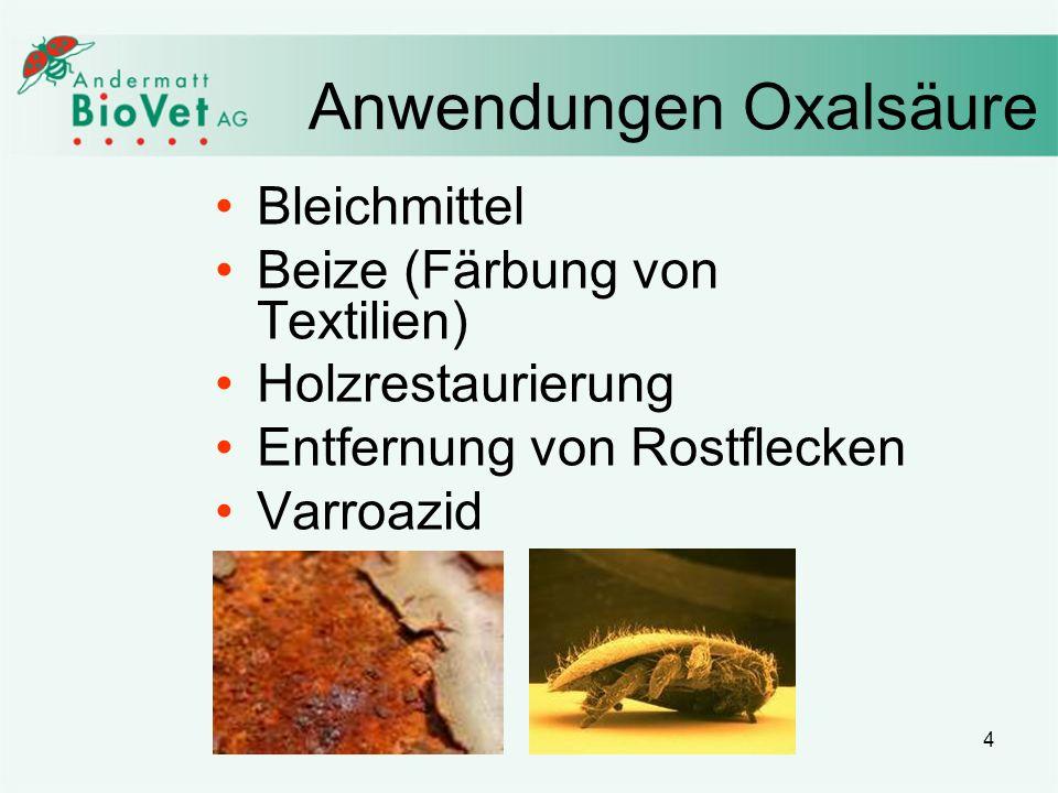 4 Anwendungen Oxalsäure Bleichmittel Beize (Färbung von Textilien) Holzrestaurierung Entfernung von Rostflecken Varroazid