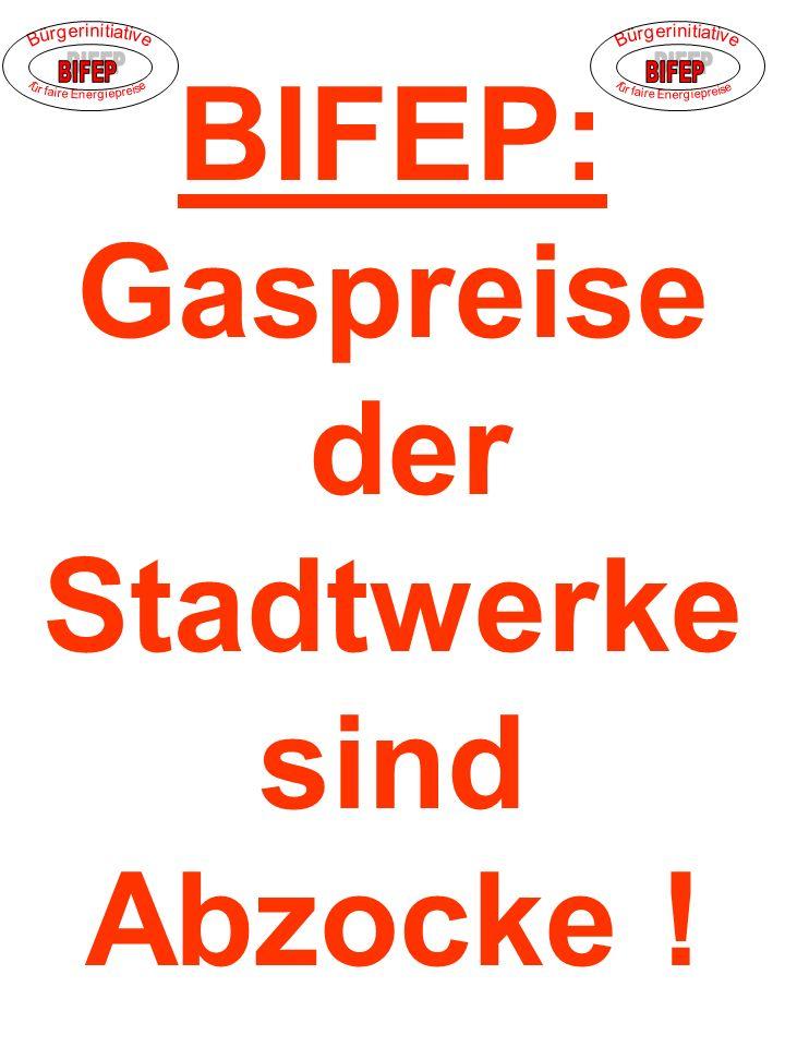 BIFEP: Gaspreise der Stadtwerke sind Abzocke !