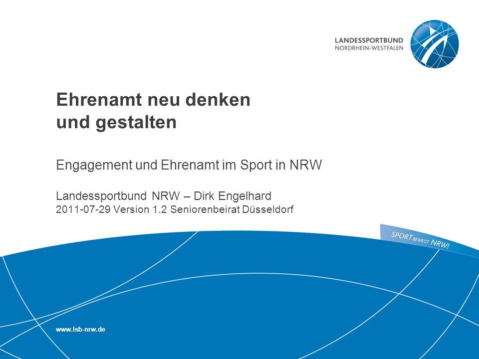 2 | Engagement und Ehrenamt im Sport in NRW 2011 Engagement und Ehrenamt im Sport in NRW Zahlen – Daten – Fakten Sportentwicklungsbericht und Freiwilligensurvey bieten konkrete Zahlen, Daten und Fakten: In NRW engagieren sich 365.000 Menschen in ehrenamtlichen Positionen/Funktionen: fast 188.000 als Trainer, ÜL, … annähend 178.000 auf der Vorstandsebene (siehe Sportentwicklungsbericht des DOSB 2009/2010 für NRW) insgesamt sind ca.