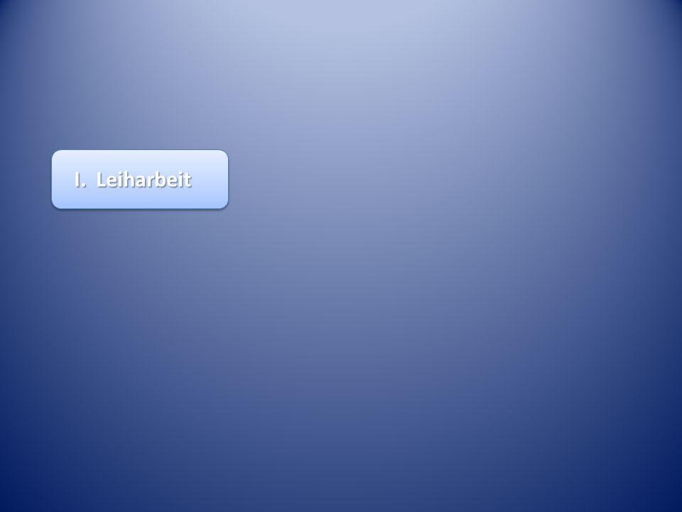 I. Leiharbeit