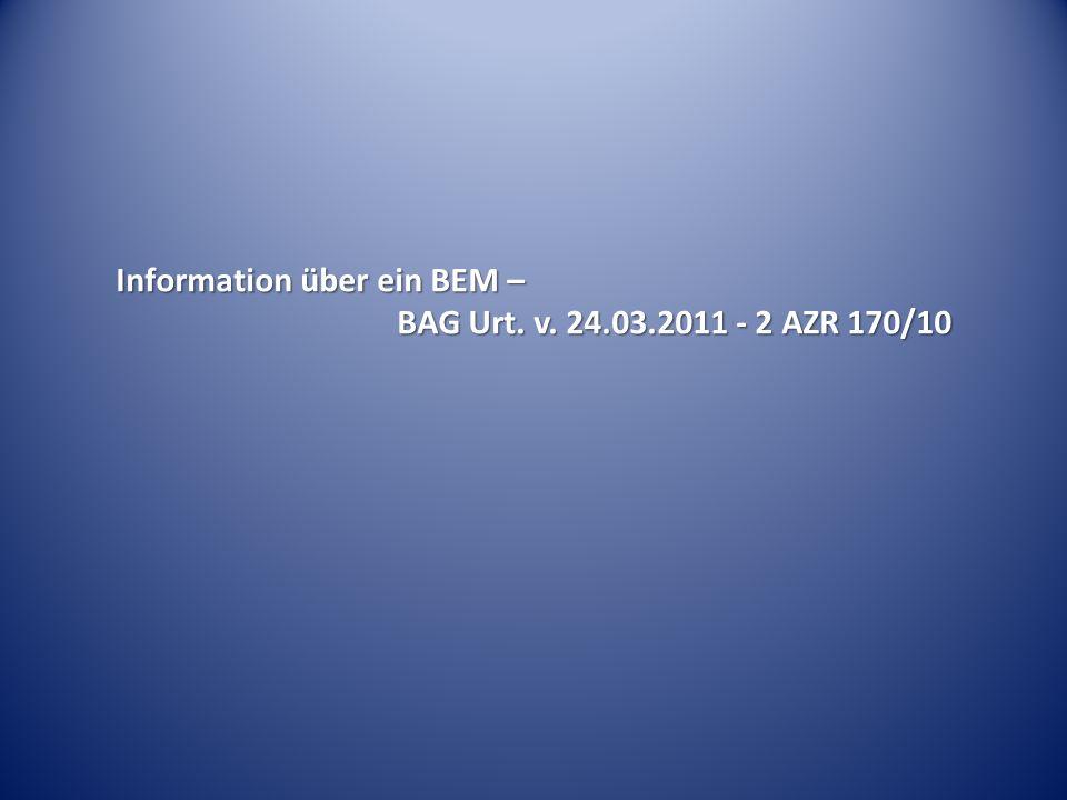 Information über ein BEM – BAG Urt. v. 24.03.2011 - 2 AZR 170/10