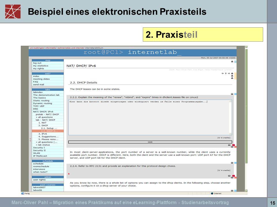 Marc-Oliver Pahl – Migration eines Praktikums auf eine eLearning-Plattform - Studienarbeitsvortrag 15 Beispiel eines elektronischen Praxisteils 2. Pra