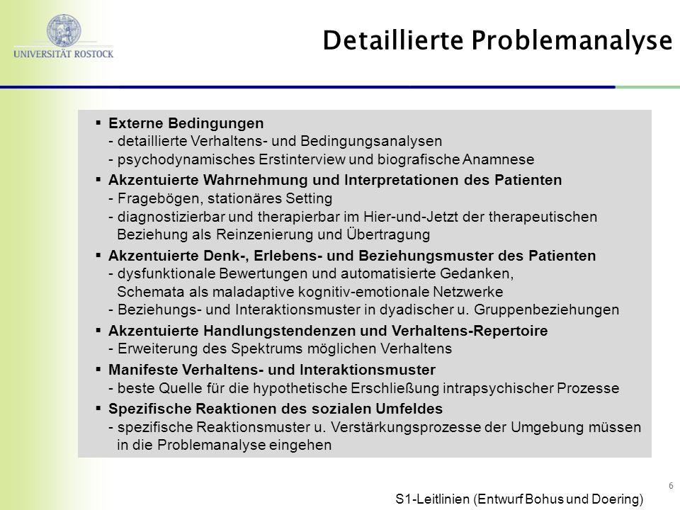 66 Externe Bedingungen - detaillierte Verhaltens- und Bedingungsanalysen - psychodynamisches Erstinterview und biografische Anamnese Akzentuierte Wahr