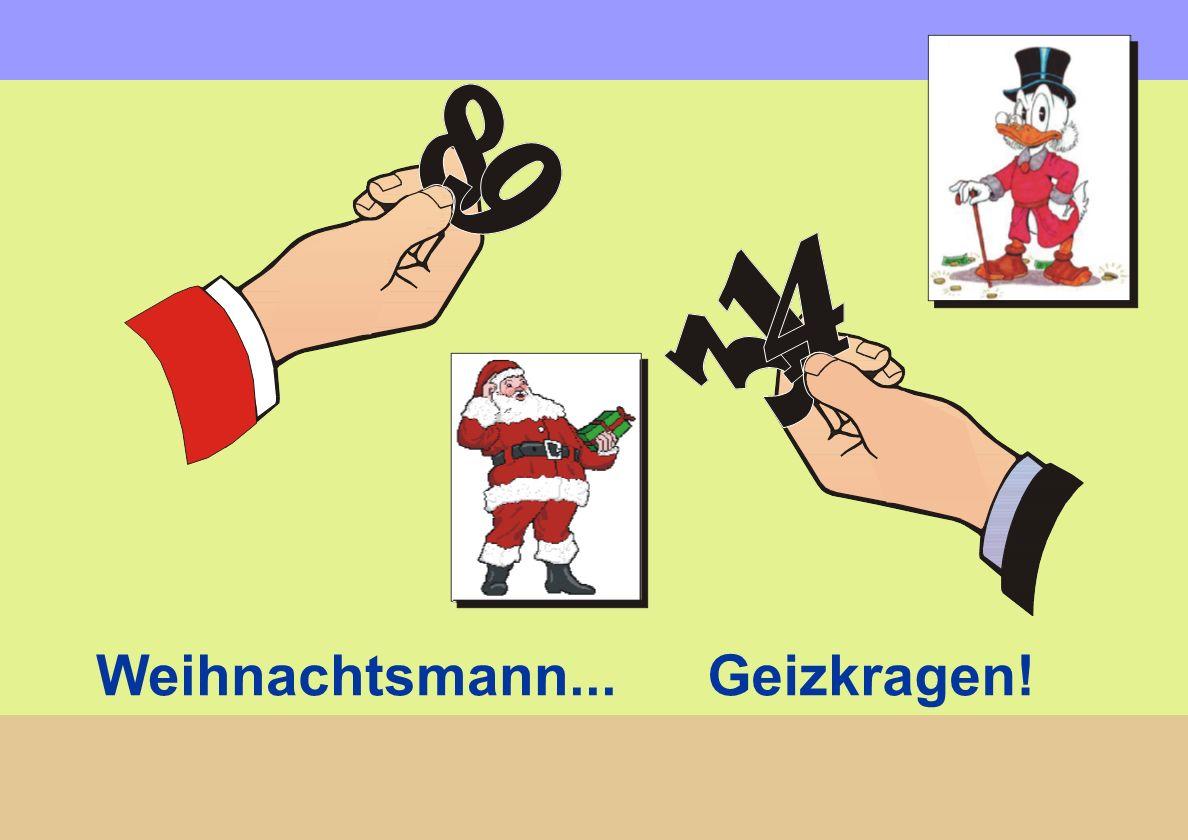 Weihnachtsmann...Geizkragen!