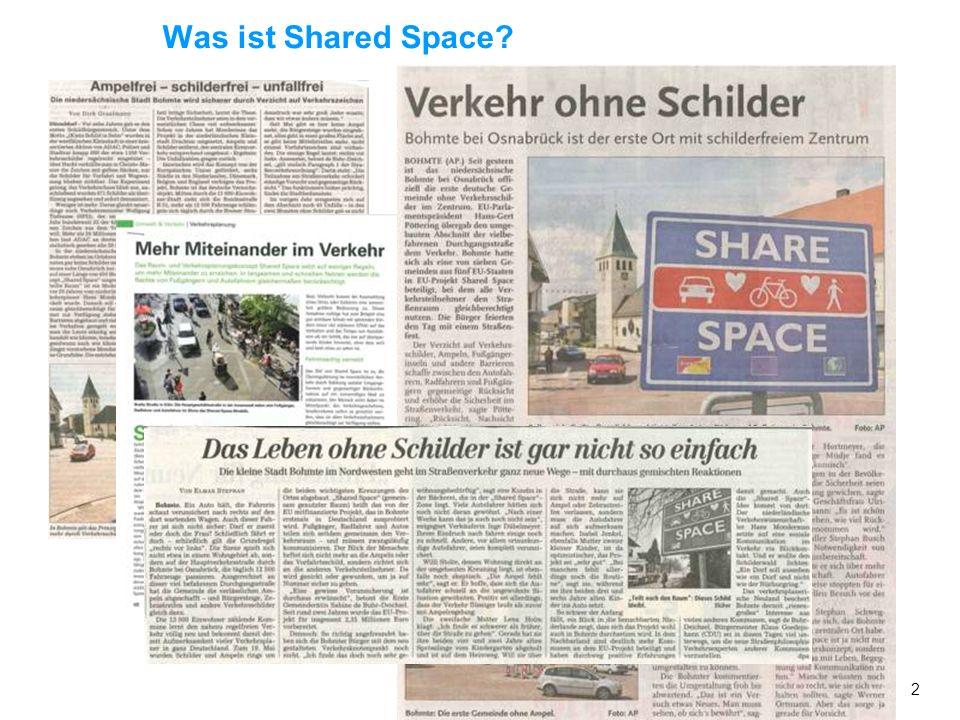 1 Übersicht Was ist Shared Space? Was sind Begegnungszonen? Braucht Bremen Shared Space oder Begegnungszonen? Kriterienkatalog für die Identifizierung