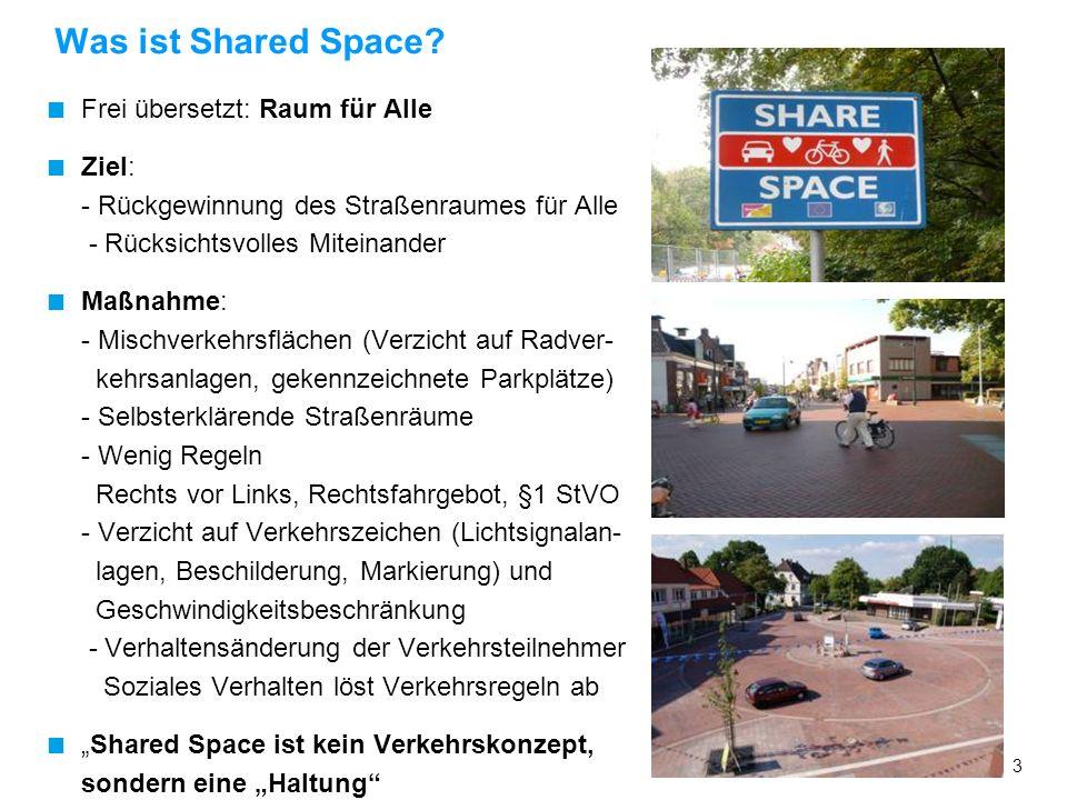 13 Brauchen wir Shared Space oder Begegnungszonen .