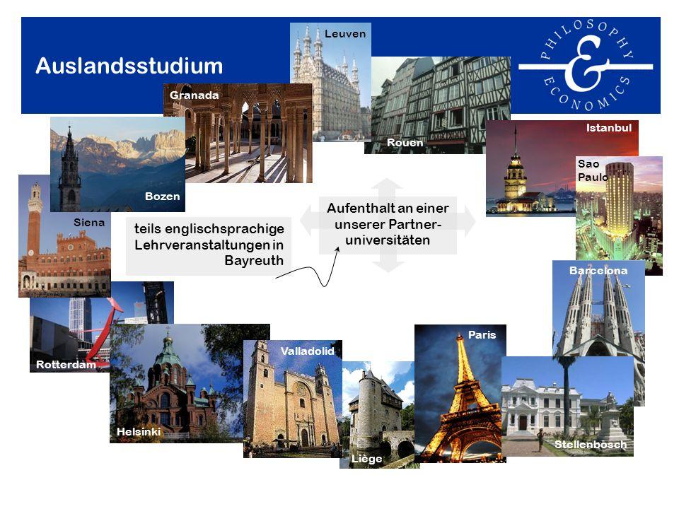 Rotterdam Liège Paris Auslandsstudium teils englischsprachige Lehrveranstaltungen in Bayreuth Aufenthalt an einer unserer Partner- universitäten Helsi