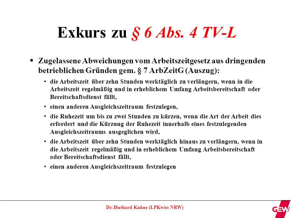 Dr.Diethard Kuhne (LPKwiss NRW) Exkurs zu § 6 Abs.