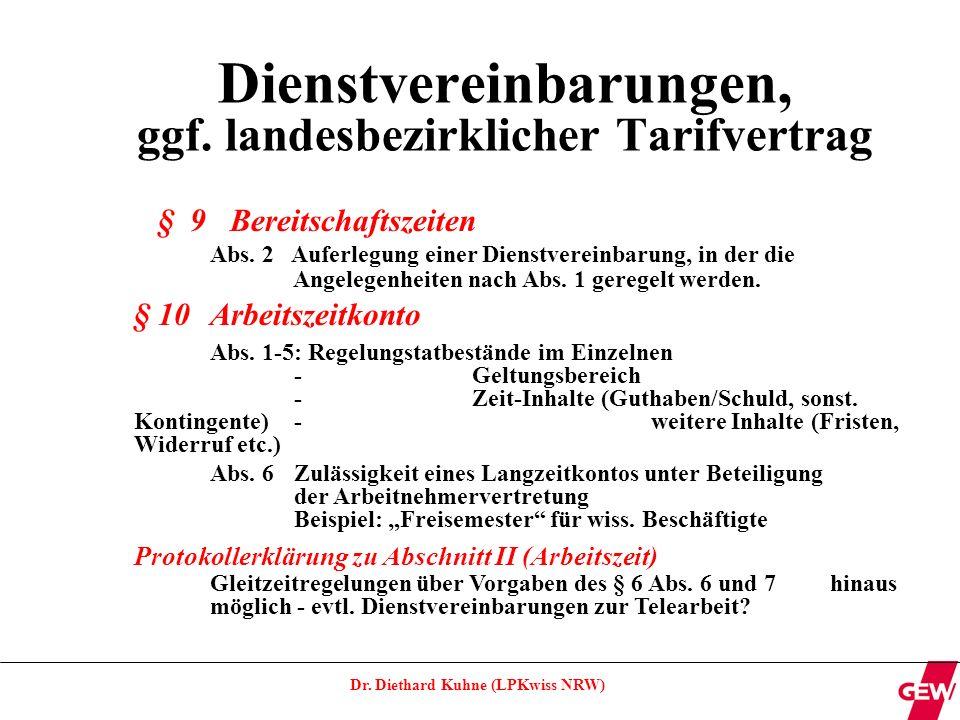 Dr.Diethard Kuhne (LPKwiss NRW) Dienstvereinbarungen, ggf.