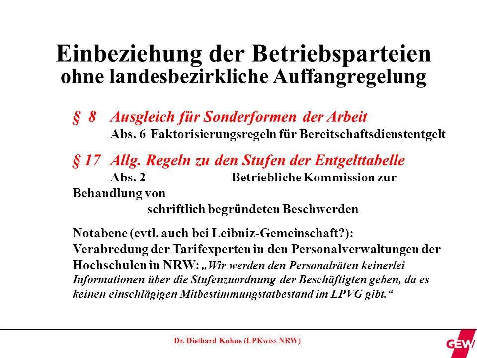 Dr.Diethard Kuhne (LPKwiss NRW) Sensible Punkte für betriebliche bzw.