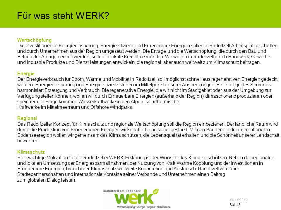 11.11.2013 Seite 3 Wertschöpfung Die Investitionen in Energieeinsparung, Energieeffizienz und Erneuerbare Energien sollen in Radolfzell Arbeitsplätze