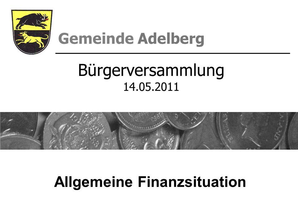 Gemeinde Adelberg Allgemeine Finanzsituation Bürgerversammlung 14.05.2011