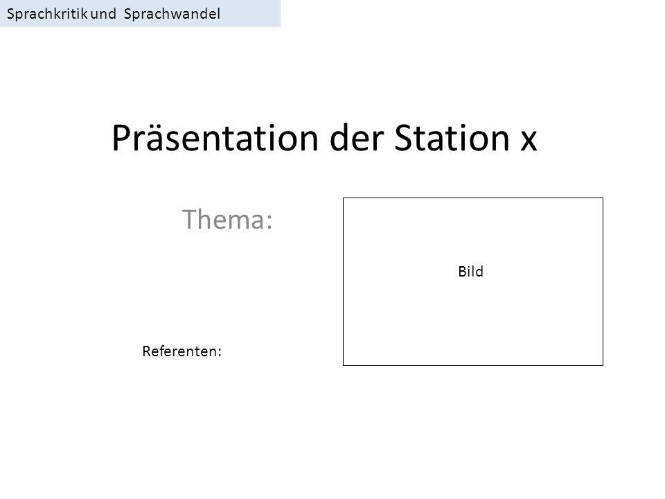 Aufgaben der Station x Hier sollen Stichpunkte zur Aufgabenstellung stehen und zu den Materialien (Textart, Autor) stehen.