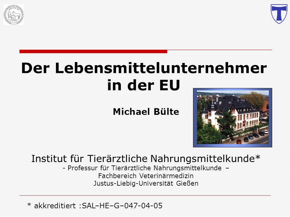 Michael Bülte Institut für Tierärztliche Nahrungsmittelkunde* - Professur für Tierärztliche Nahrungsmittelkunde – Fachbereich Veterinärmedizin Justus-