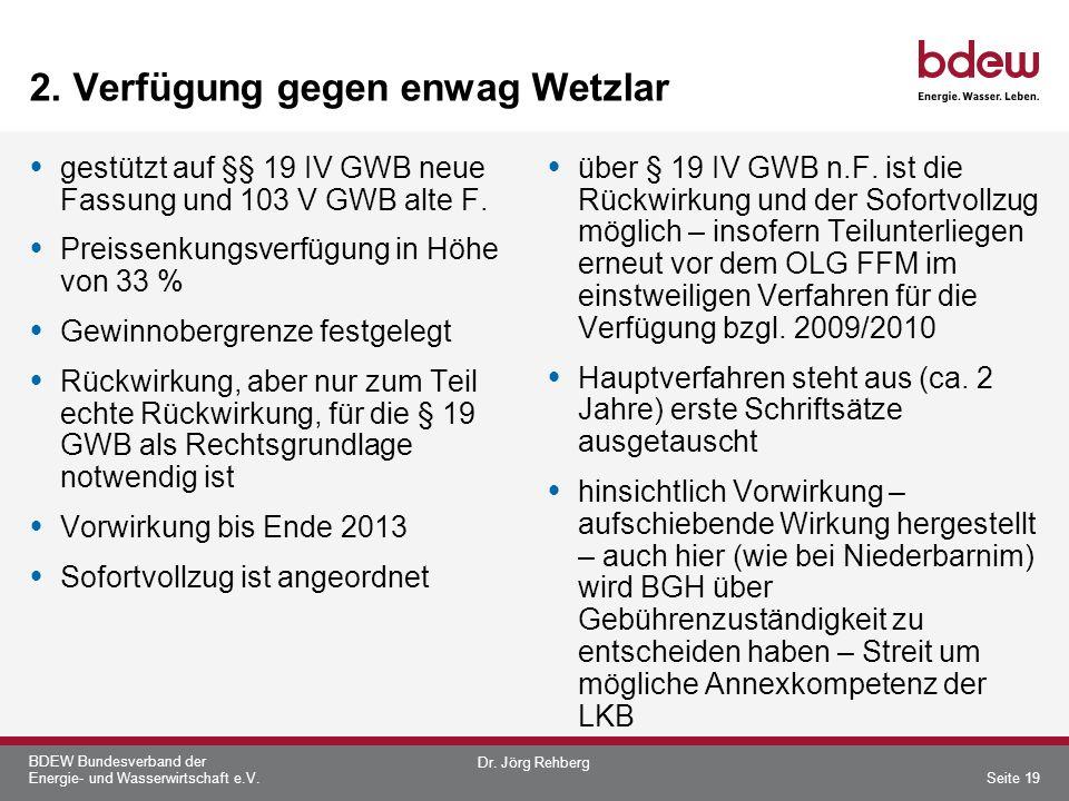 BDEW Bundesverband der Energie- und Wasserwirtschaft e.V. 2. Verfügung gegen enwag Wetzlar gestützt auf §§ 19 IV GWB neue Fassung und 103 V GWB alte F