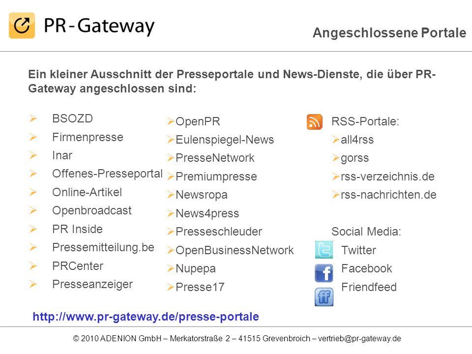 © 2010 ADENION GmbH – Merkatorstraße 2 – 41515 Grevenbroich – vertrieb@pr-gateway.de BSOZD Firmenpresse Inar Offenes-Presseportal Online-Artikel Openb
