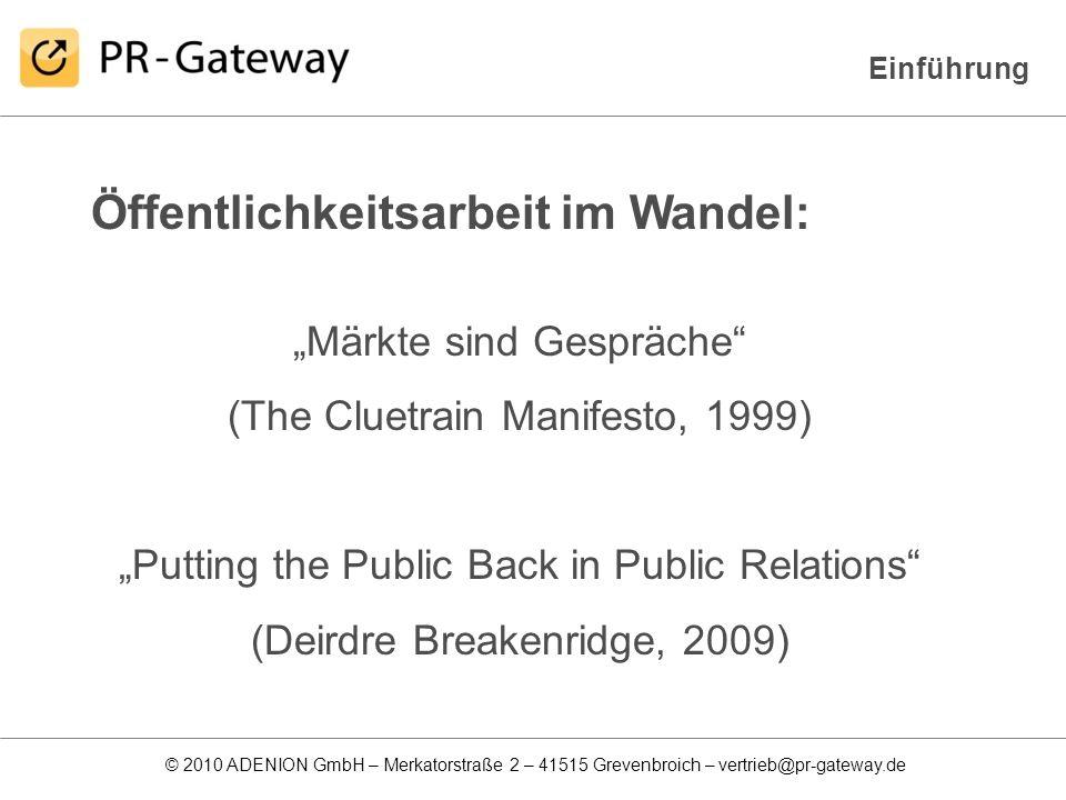 © 2010 ADENION GmbH – Merkatorstraße 2 – 41515 Grevenbroich – vertrieb@pr-gateway.de So kommt die Pressemitteilung in die Suchmaschinen Veröffentlichung von Pressemitteilungen auf Presseportalen: Allein in Deutschland gibt es über 100 kostenfreie Presseportale (= kostengünstige Medienpräsenz mit enormer Reichweite)