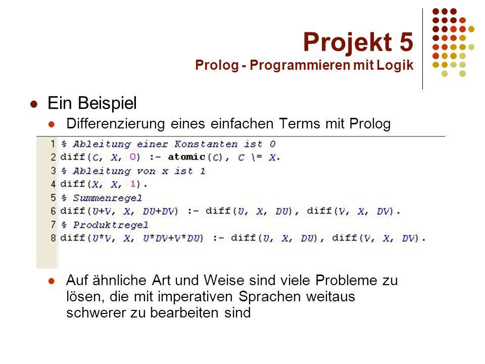 Projekt 5 Prolog - Programmieren mit Logik Das Hauptprojekt Fahrplan-Auskunfts-System Erstellen eines Streckennetzes und Umsetzung in eine Datenbank Implementierung in Prolog