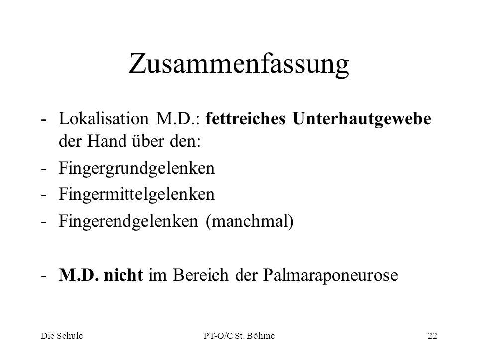 Zusammenfassung -Lokalisation M.D.: fettreiches Unterhautgewebe der Hand über den: -Fingergrundgelenken -Fingermittelgelenken -Fingerendgelenken (manc