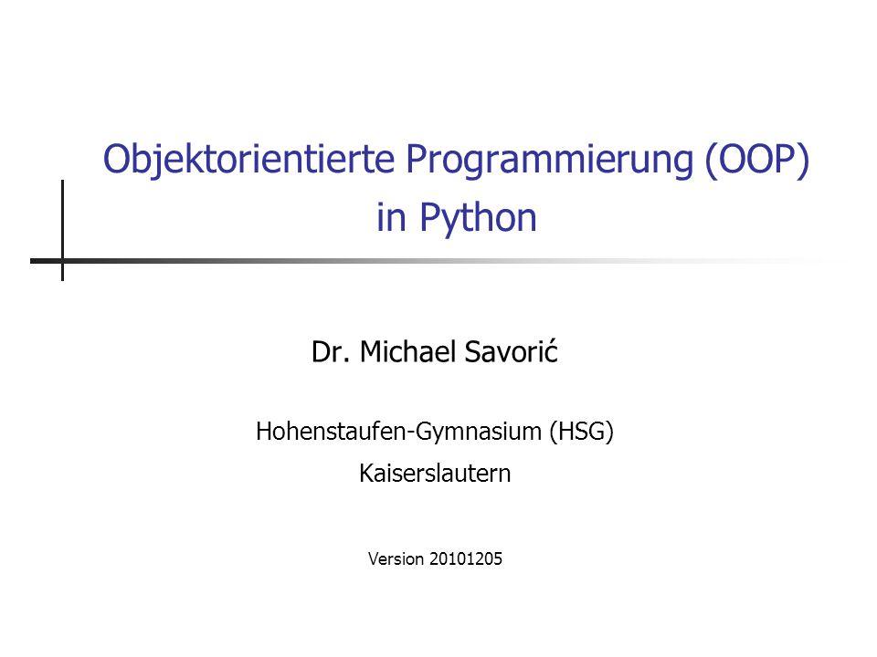 Objektorientierte Programmierung (OOP) in Python Dr.