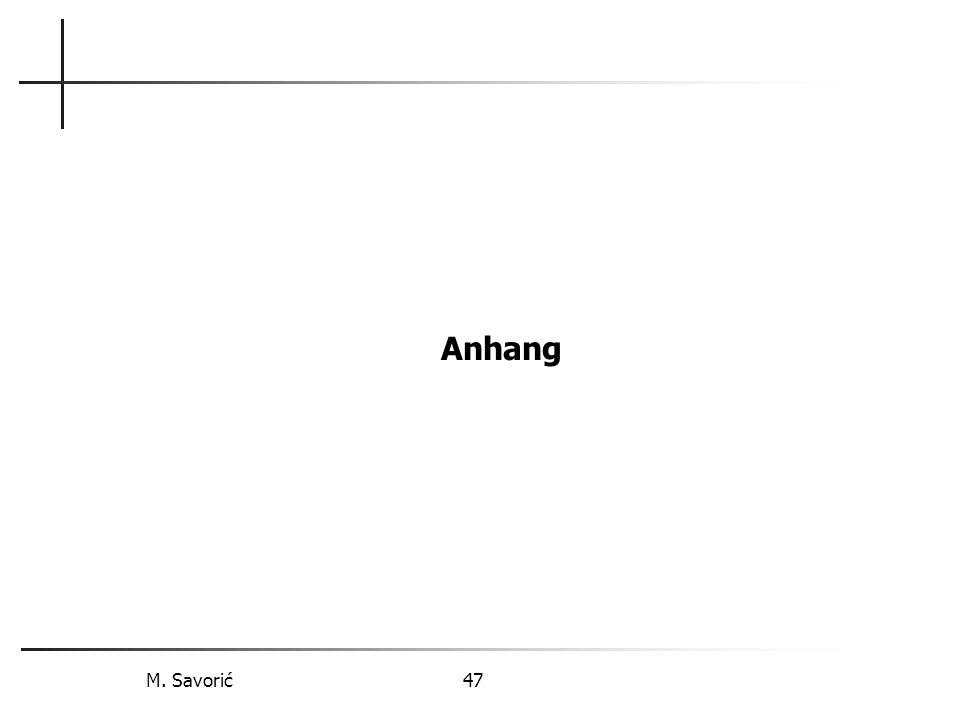 M. Savorić 47 Anhang