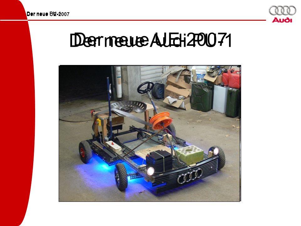Der neue UE-2007 Der neue UE-2007 Der neue Audi PU-1 Der neue PU-1