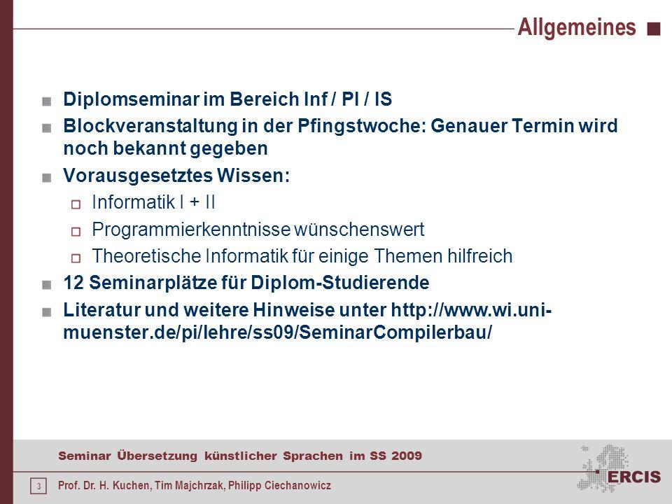 2 Seminar Übersetzung künstlicher Sprachen im SS 2009 Prof. Dr. H. Kuchen, Tim Majchrzak, Philipp Ciechanowicz Seminarthemen Vorrangig theoretische, e